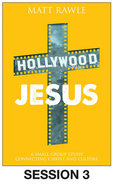 Hollywood Jesus - Streaming Video Session 3
