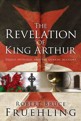 Picture of The Revelation of King Arthur