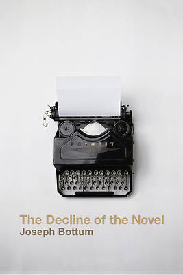 The Decline of the Novel