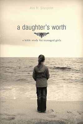 A Daughters Worth