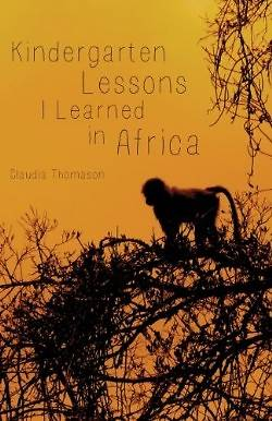 Kindergarten Lessons I Learned in Africa
