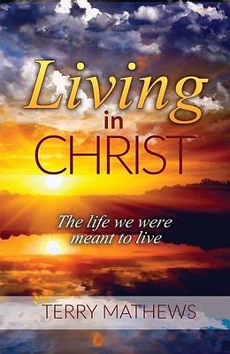 Picture of Living in Christ