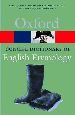 Picture of The Concise Oxford Dictionary of English Etymology