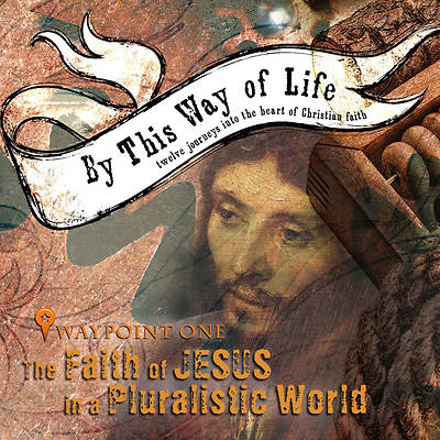 FAITH OF JESUS IN A PLURALISTIC WORLD
