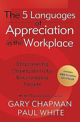 The 5 Languages of Appreciation in the Workplace [ePub Ebook]
