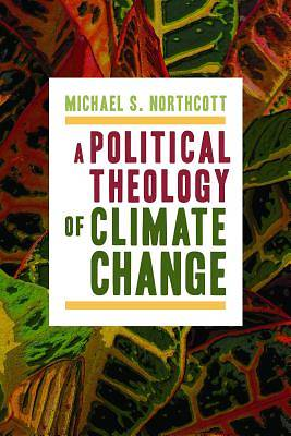 Picture of A Political Theology of Climate Change