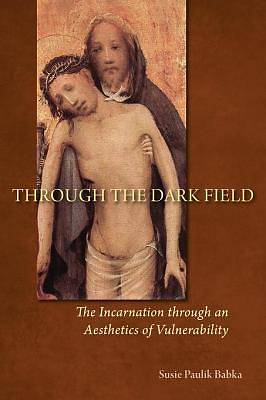Picture of Through the Dark Field [ePub Ebook]
