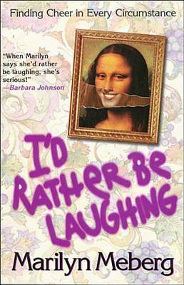 Id Rather Be Laughing