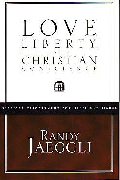 Love, Liberty, and Christian Conscience
