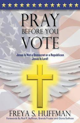 Pray Before You Vote