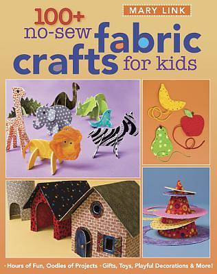 100+ No-Sew Fabric Crafts For Kids [Adobe Ebook]