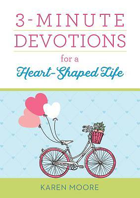 Picture of 3-Minute Devotions for a Heart-Shaped Life