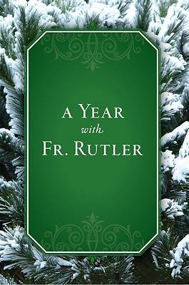 Picture of A Year with Fr. Rutler