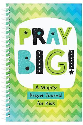 Picture of Pray Big!