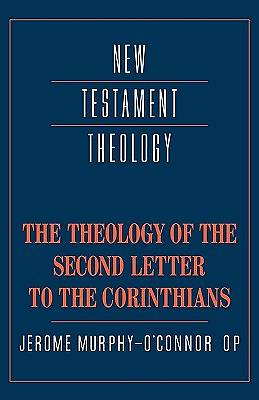 Picture of The Theology of the Second Letter to the Corinthians