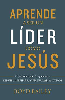 Picture of Aprende a Ser Un Líder Como Jesús