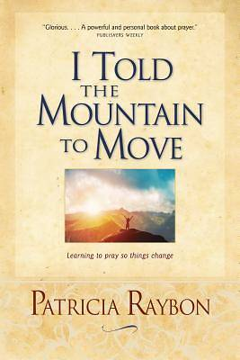 Picture of I Told the Mountain to Move