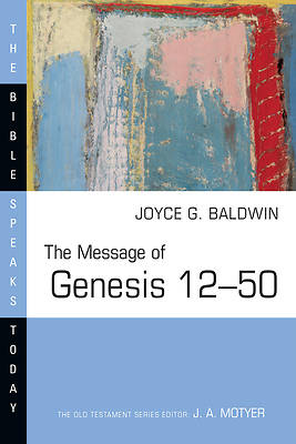 Picture of The Message of Genesis 12--50
