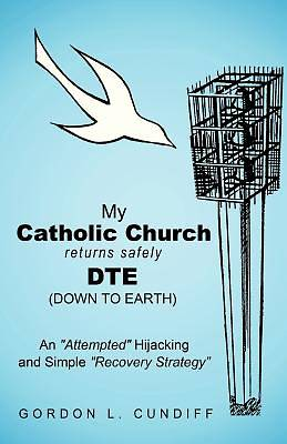 Picture of My Catholic Church Returns Safely Dte (Down to Earth)