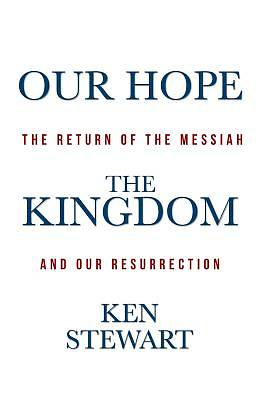 Picture of Our Hope the Kingdom