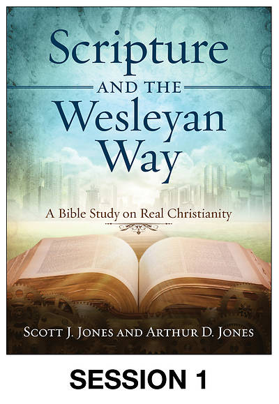 Picture of Scripture and the Wesleyan Way Streaming Video Session 1