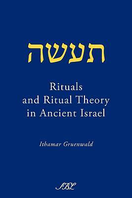 Picture of Rituals and Ritual Theory in Ancient Israel