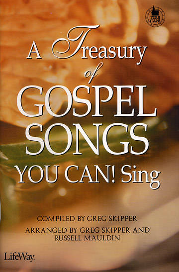 A Treasury of Gospel Songs Choral Book