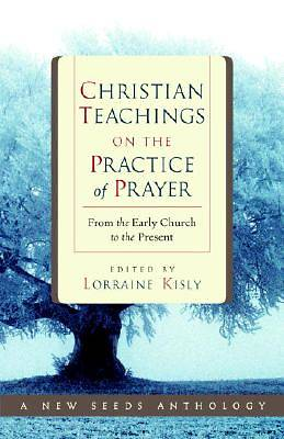 Picture of Christian Teachings on the Practice of Prayer