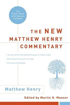 The New Matthew Henry Commentary