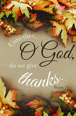 Picture of We Give Thanks Bulletin (Pkg 100) Thanksgiving