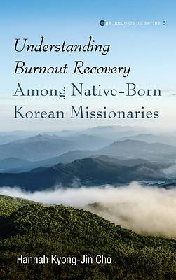 Picture of Understanding Burnout Recovery Among Native-Born Korean Missionaries
