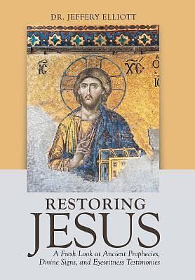Picture of Restoring Jesus