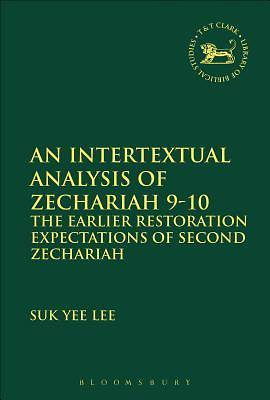 An Intertextual Analysis of Zechariah 9-10 (599)