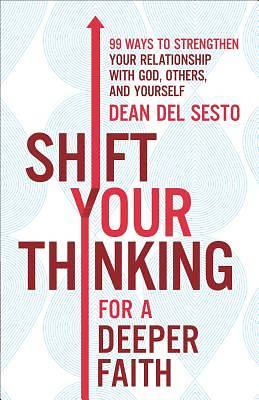 Picture of Shift Your Thinking for a Deeper Faith
