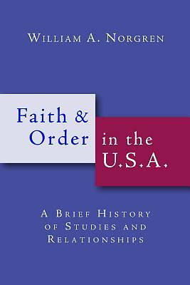 Faith and Order in the U.S.a