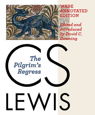 Picture of The Pilgrim's Regress, Wade Annotated Edition