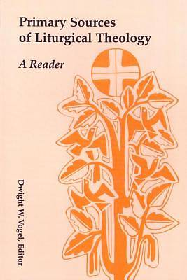 Picture of Primary Sources of Liturgical Theology - eBook [ePub]