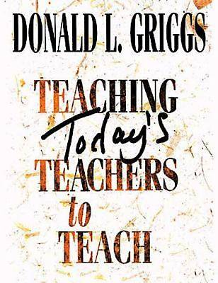 Teaching Todays Teachers to Teach - eBook [ePub]