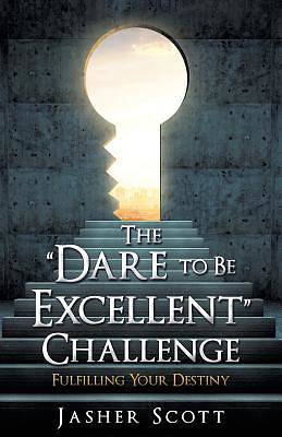 """Picture of The """"dare to Be Excellent"""" Challenge"""