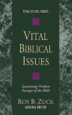 Vital Biblical Issues
