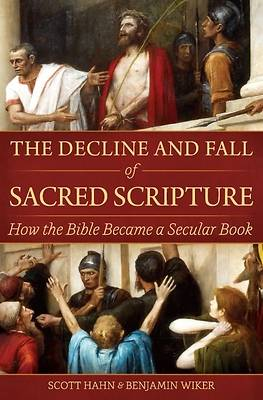 Picture of The Decline and Fall of Sacred Scripture