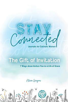 Picture of The Gift of Invitation