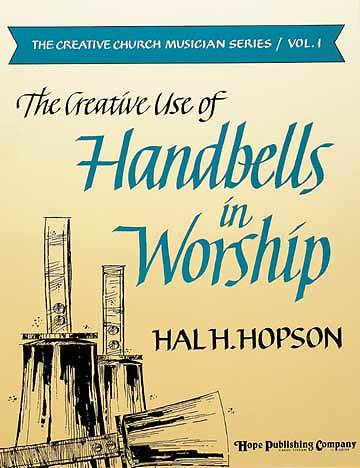 Creative Use Of Handbells In Worship