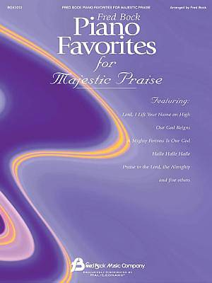 Fred Bock Piano Favorites of Majestic Praise