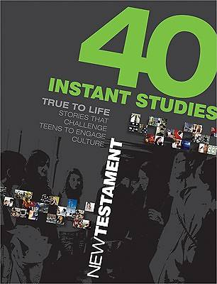 40 Instant Studies - New Testament