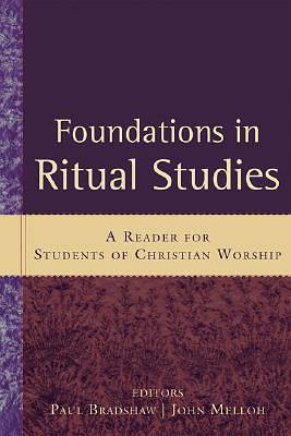 Foundations in Ritual Studies