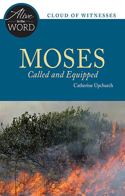 Picture of Moses, Called and Equipped