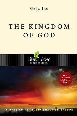 LifeGuide Bible Study - The Kingdom of God
