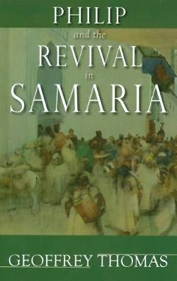 Picture of Philip and the Revival in Samaria