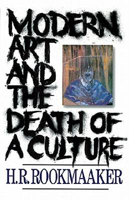 Modern Art & Death of Culture